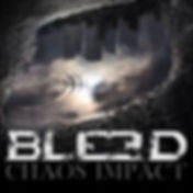 Chronique Bleed Chaos impact La Légion Underground webzine