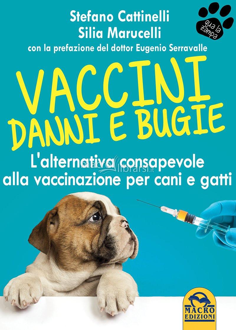 Vaccini, danni e bugie