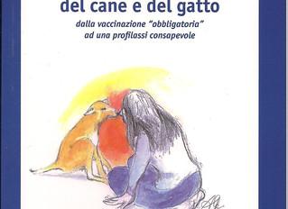 """LE VACCINAZIONI DEL CANE E DEL GATTO dalla vaccinazione """"obbligatoria"""" ad una profilassi c"""