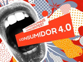 Consumidores 4.0: chatos ou mais conscientes?