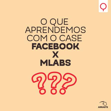 Facebook x MLabs: uma lição de gerenciamento de crises