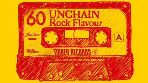 TOWER RECORD / HMV x UNCHAIN