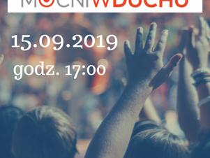 15.09.2019 Mocni w Duchu w Lichnowach!