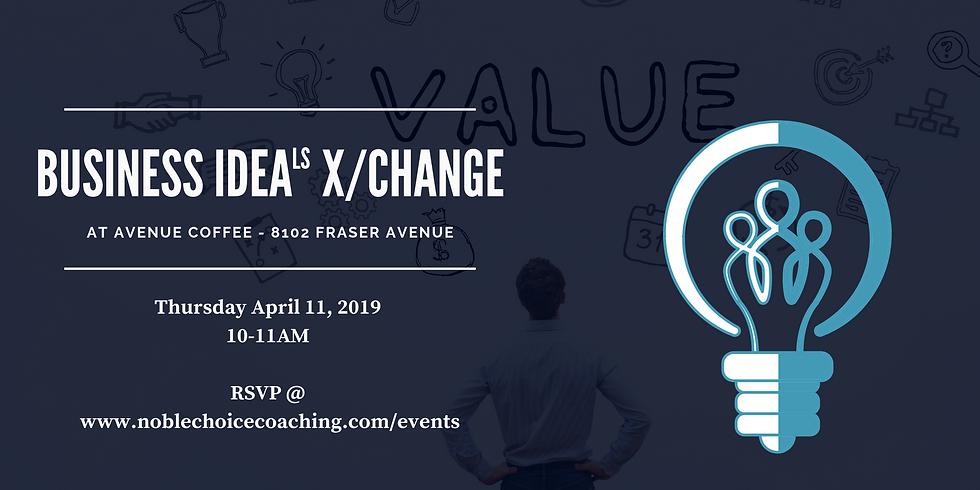 Business IdeaLS x/Change - April 2019