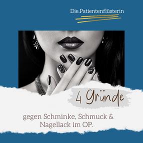 4 Gründe gegen Schminke, Schmuck & Nagellack im OP
