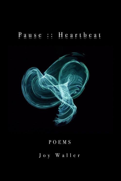 Pause :: Heartbeat