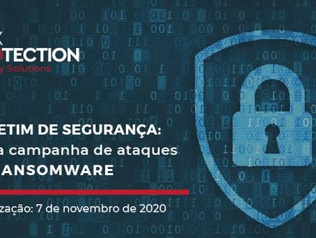 Boletim de Segurança:Nova campanha de ataques de Ransomware