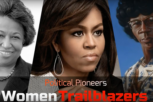 WOMEN TRAILBLAZERS: POLITICAL PIONEERS (US History | Politics)