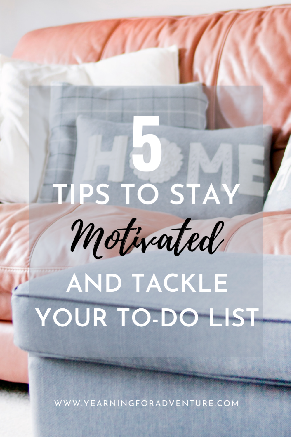5 Tips to Tackle Your To Do List