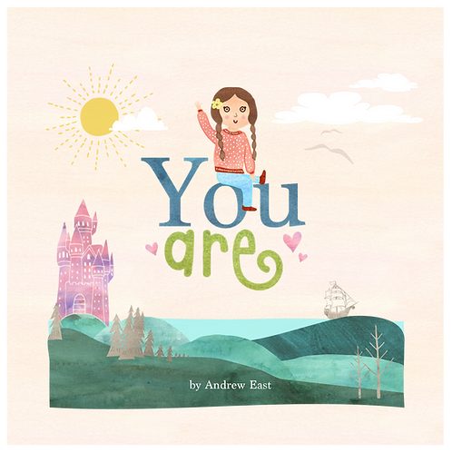 You Are by Andrew East