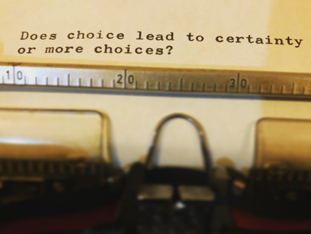 Does choice lead to certainty or more choice