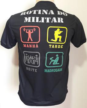 Camiseta Estampada Rotina do Militar