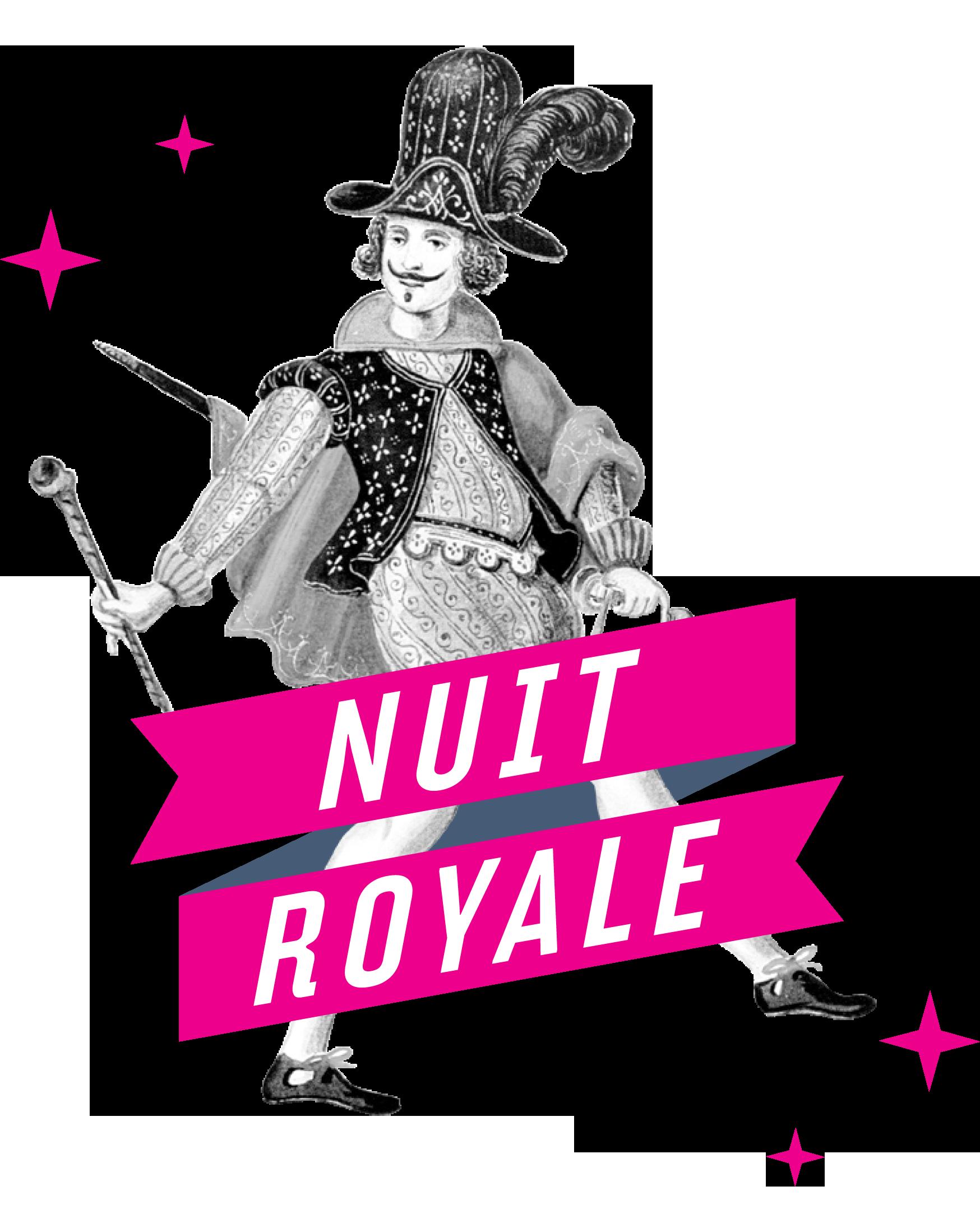 NUIT ROYALE