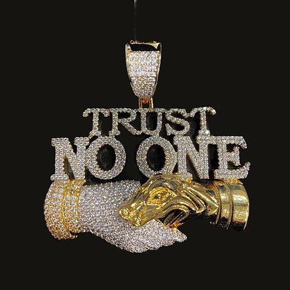 """Trust No One"" Pendant"