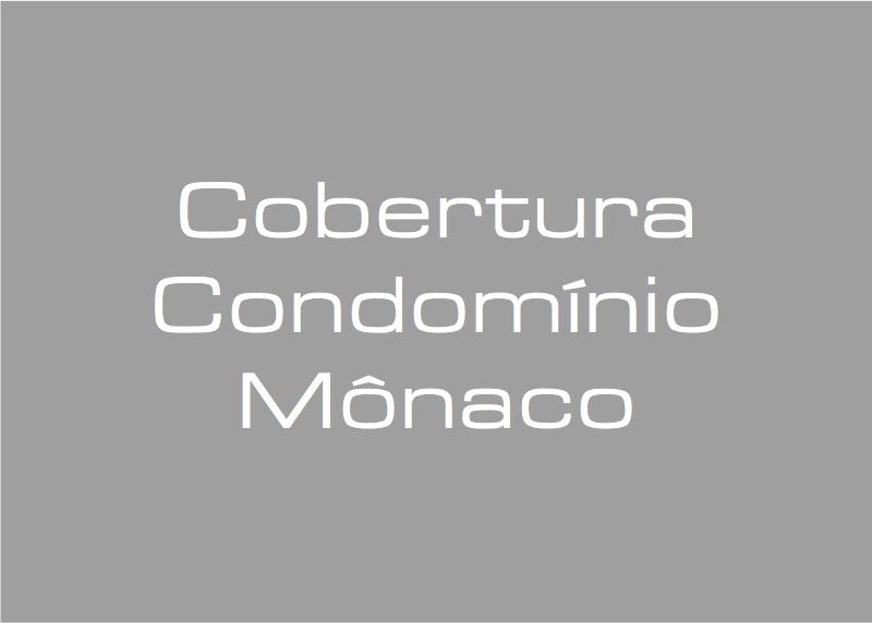 Cobertura Condomínio Mônaco