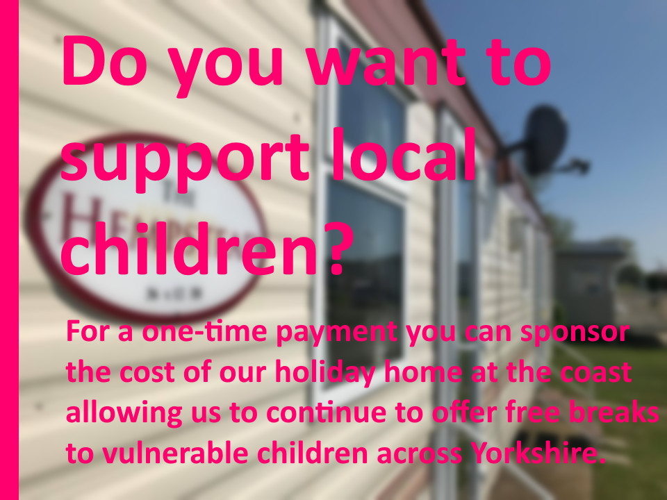 Sponsor the YCT Caravan to help support Yorkshire Children with a respite break or holiday. Yorkshire Charity, Yorkshire Children's Charity, truly local charity.