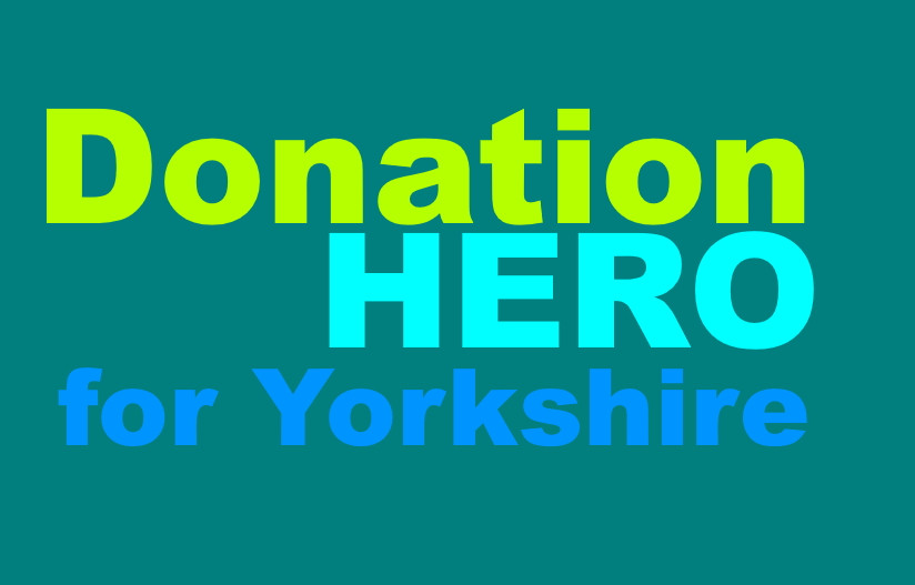 Be a Donation Hero for Yorkshire and support Yorkshire Children's Trust