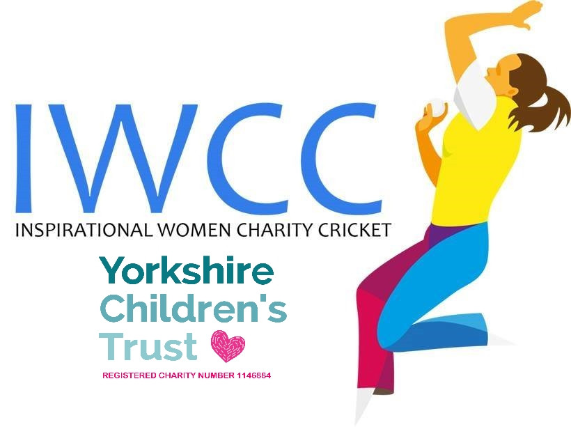 IWCC - Inspirational Women Charity Cricket Event is raising money for Yorkshire Children's Trust, a local Yorkshire charity.