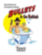 Bullets in the Bathtub Artwork for Jest