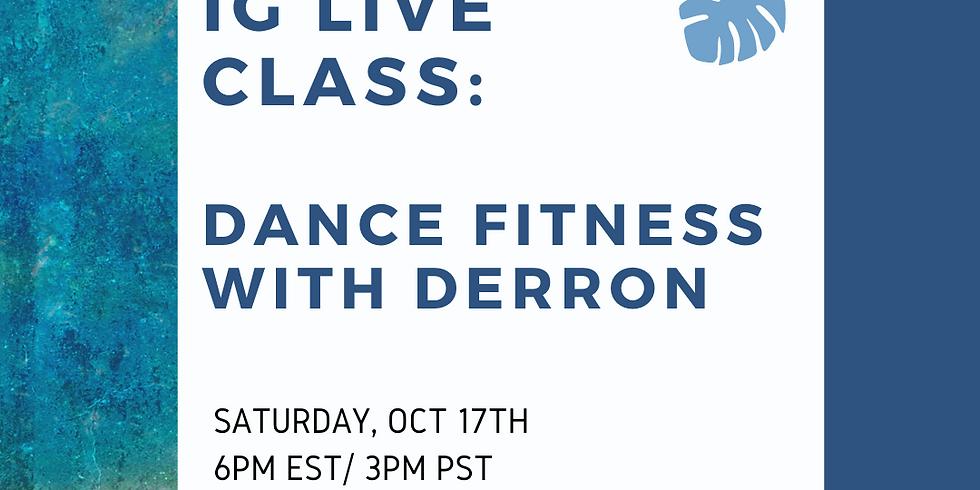 IG LIVE: Dance Fitness with Derron