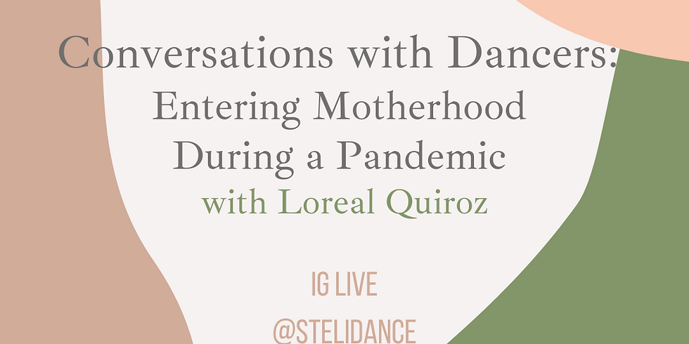 Conversations with Dancers: Entering Motherhood During a Pandemic