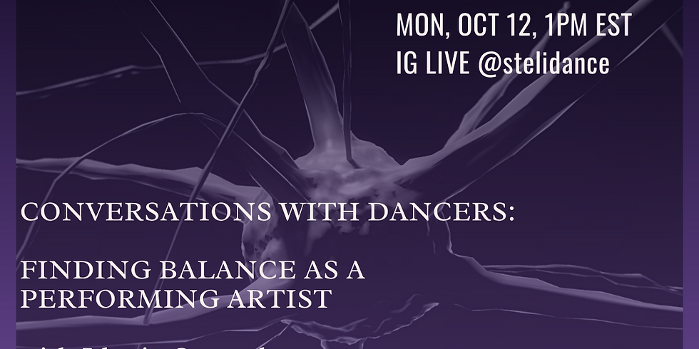 Conversations with Dancers: Finding Balance as a Performing Artist