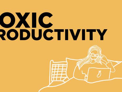 Ngerasa Over Produktif? Bisa Jadi Kamu Sedang Terkena Toxic Productivity!