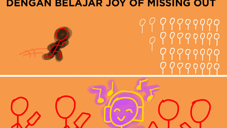 Yuk Hilangkan FOMO Lo, Dengan Belajar Joy Of Missing Out!
