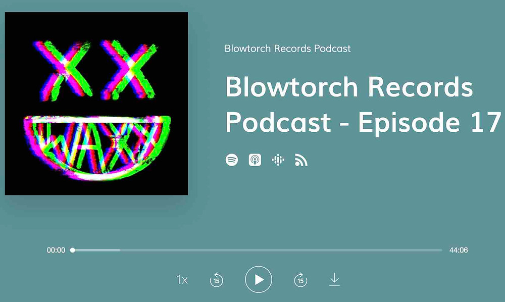 Cover art for episode 17 of the Blowtorch Records podcast