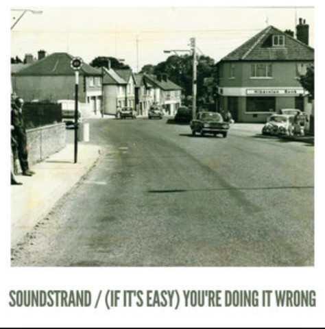 Cover of Soundstrand's single (If It's Easy) You're Doing It Wrong