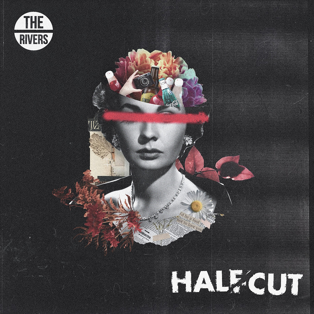 Cover art for Halfcut by The Rivers