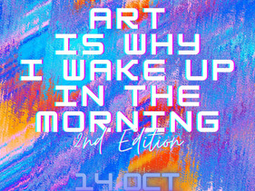 SKT SPACES - 'Art is why I wake up in the morning' 2nd Edition. Art Exhibition.