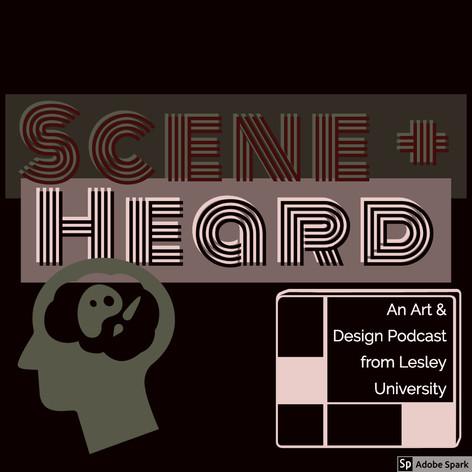 Scene + Heard
