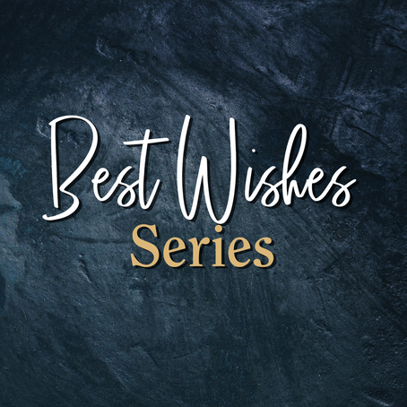 Best Wishes Series