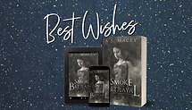 Best Wishes Website- Smoke and Betrayal.