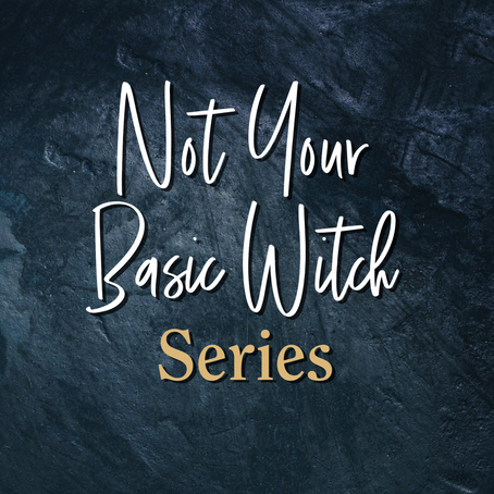 Not Your Basic Witch Series by A.J. Macey and Jarica James