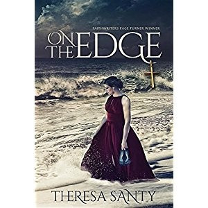Book Review:                                                On the Edge by Theresa Santy