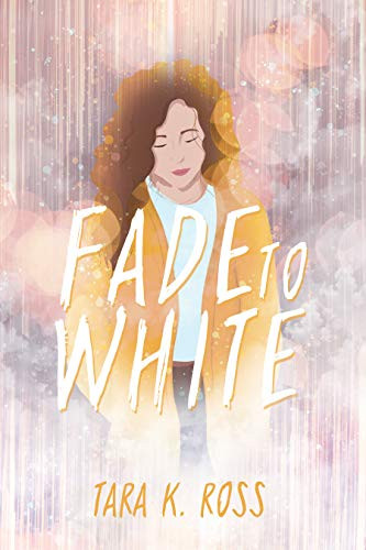 Book Review: Fade to White by Tara K. Ross