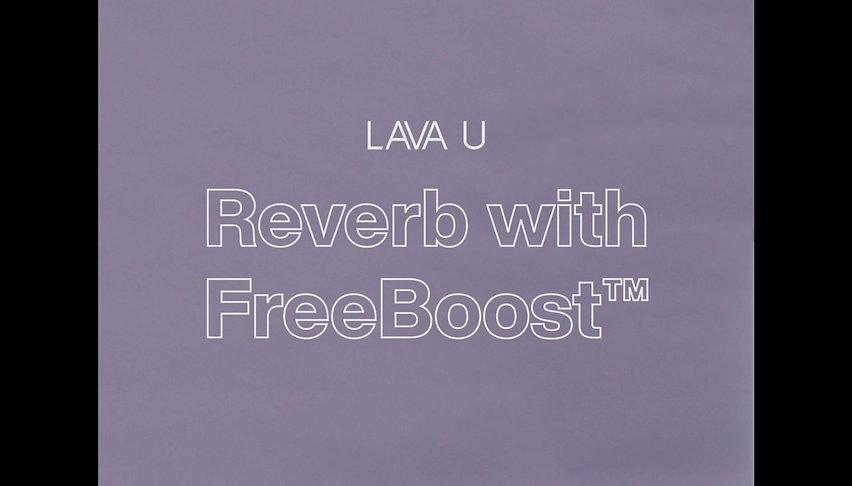 LAVA U Reverb