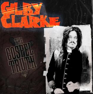 Gilby Clarke Releases New Single 'The Gospel Truth'