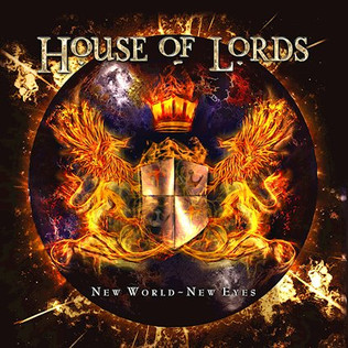 """HOUSE OF LORDS set to unleash new album """"New World- New Eyes"""""""