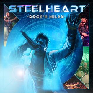 STEELHEART To Release 'Rock'n Milan'  December 7, 2018