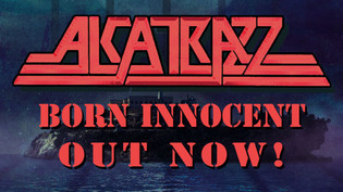 ALCATRAZZ unleash 'Born Innocent' their first studio album since 1986