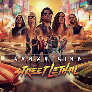 "CRAZY LIXX ANNOUNCES NEW ALBUM ""STREET LETHAL"""
