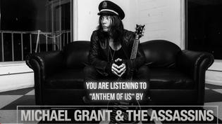 "Michael Grant & The Assassins unleash new single ""Anthem Of Us"""