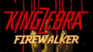 KING ZEBRA Feat. Former CHINA Singer Release 'Firewalker' Lyric Video