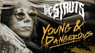 THE STRUTS to release 'Young & Dangerous' in October: Streaming 'Bulletproof Baby&#3