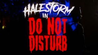 HALESTORMhas released the official music video for the song'Do Not Disturb'