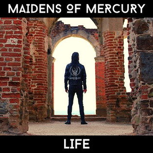 "Maidens of Mercury release new EP ""Life"""