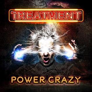 THE TREATMENT release new album 'Power Crazy'
